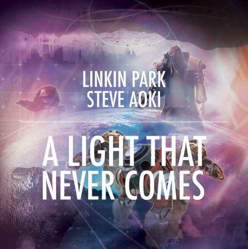 Linkin Park and Steve Aoki - A Light That Never Comes (500 x 501)