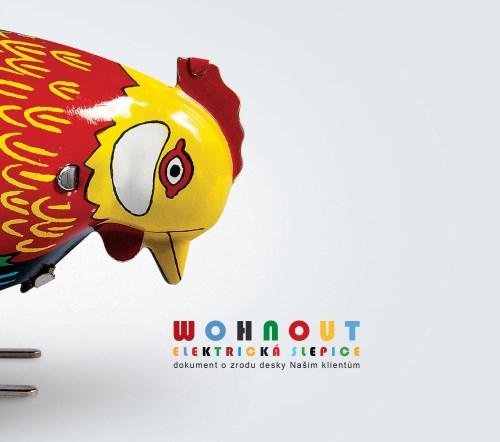 Wohnout - elektrická slepice