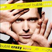 Crazy Love – Michael Bublé