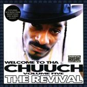 Welcome to tha Chuuch, Vol. 5: The Revival