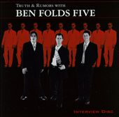 Truth & Rumors with Ben Folds Five