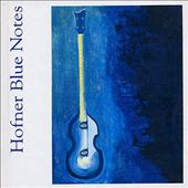 Hofner Blue Notes