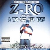 A Bad Azz Mix Tape: Slowed and Screwed