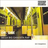 Mega Big Gangsta Rap