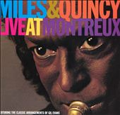Miles & Quincy: Live At Montreux