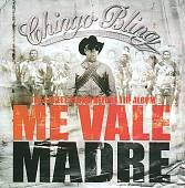 Me Vale Madre: The Street Album Before The Album