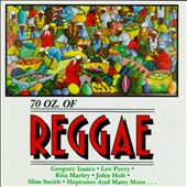 70 Oz. of Reggae
