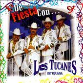 De Fiesta Con Los Tucanes de Tijuana
