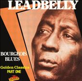Bourgeois Blues: Golden Classics, Pt. 1