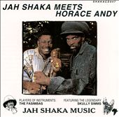 Jah Shaka Meets Andy Horace