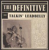 The Definitive: Talkin' Leadbelly