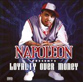 Napoleon Presents Loyalty Over Money