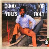 2000 Volts of Holt [Bonus Track Edition]