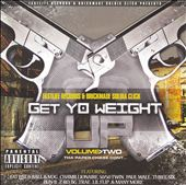 Get Yo Weight Up, Vol. 2