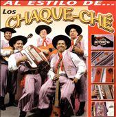 Al Estilo de Los Chaque Che