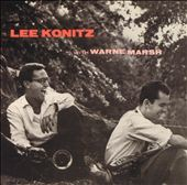 Jazzlore: Lee Konitz / Warne Marsh