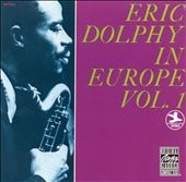 Eric Dolphy in Europe, Vol. 1