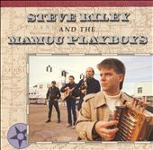 Steve Riley & the Mamou Playboys