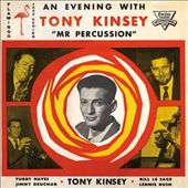 An Evening with Tony Kinsey