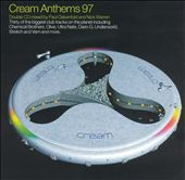 Cream Anthems 97