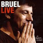 Bruel Live: Des Souvenirs...Ensemble