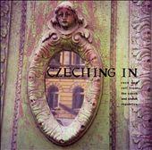 Czeching In