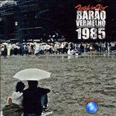 Barao Vermelho 1985