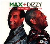 Max + Dizzy, Paris 1989