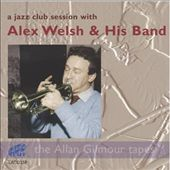 A Jazz Club Session with Alex Welsh & His Band