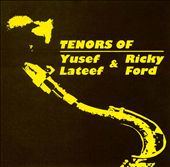 Tenors of Yusef Lateef & Ricky Ford