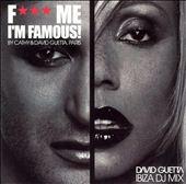 F*** Me I'm Famous!: Ibiza DJ Mix