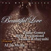Beautiful Love: The NYC Session Featuring Al di Meola