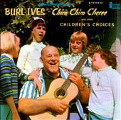 Chim Chim Cheree & Other Children's Choices