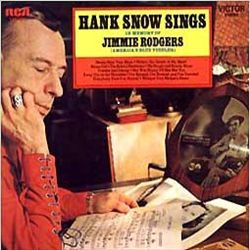 Hank Snow Sings in Memory of Jimmie Rodgers