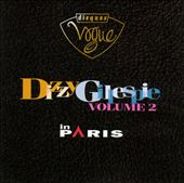 Dizzy Gillespie in Paris, Vol. 2