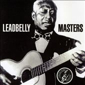 Leadbelly Masters