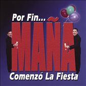 """Por Fin """"Mana""""Comenzo La Fiesta"""