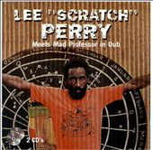 Lee Scratch Perry Meets Mad Professor in Dub