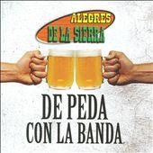 De Peda Con La Banda