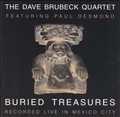 Buried Treasures: Recorded Live in Mexico City