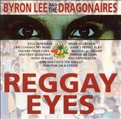 Reggay Eyes