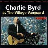 Charlie Byrd at the Village Vanguard