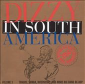 Dizzy in South America: Official U.S. State Department Tour, 1956, Vol. 3