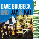 Dave Brubeck and Jay & Kai at Newport