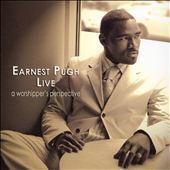 Earnest Pugh Live: A Worshipper's Perspective