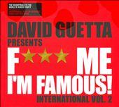 F*** Me I'm Famous!: International, Vol. 2
