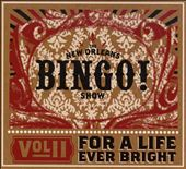Vol. II: For a Life Ever Bright