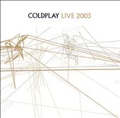 Live 2003 [Limited Edition]