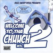 Welcome to tha Chuuch, Vol. 2