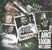 I Ain't Takin No Loss